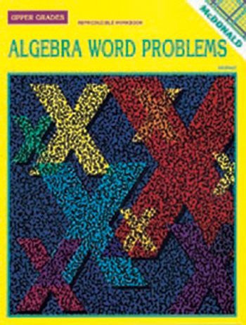ALGEBRA WORD PROBLEMS for Upper Grades 6-9 (Reproducible Workbook) - Funzalo Toys