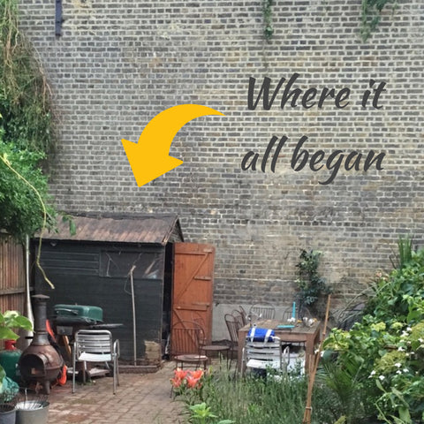Garden shed where it all began
