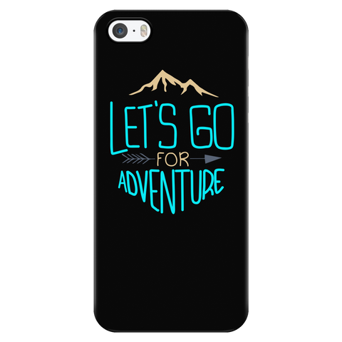 teelaunch Phone Cases iPhone 5/5s Let's Go For Adventure - Black iPhone Case