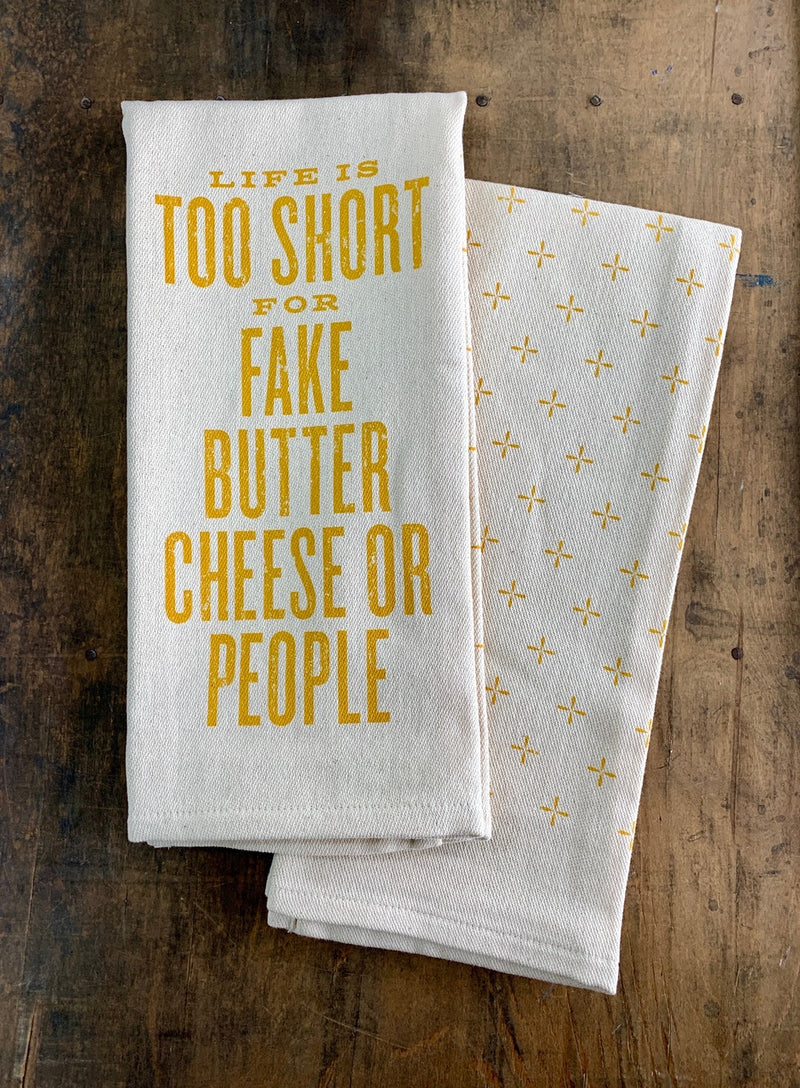 Life is Too Short Kitchen Towel