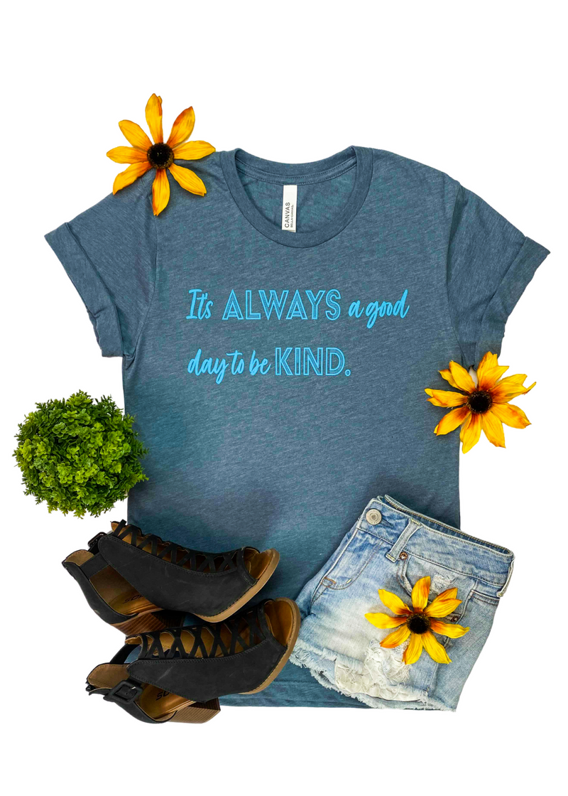 Heather Slate It's Always A Good Day Short Sleeve Graphic Tee