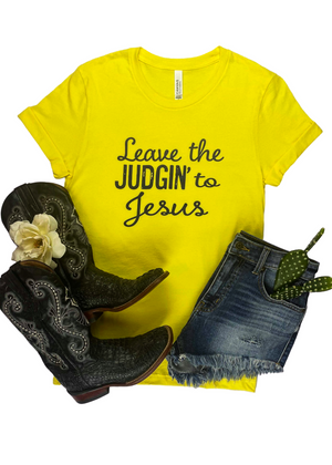 Yellow Leave the Judgin' to Jesus Short Sleeve Graphic Tee
