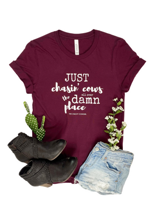 Maroon Just Chasin' Cows Short Sleeve Graphic Tee