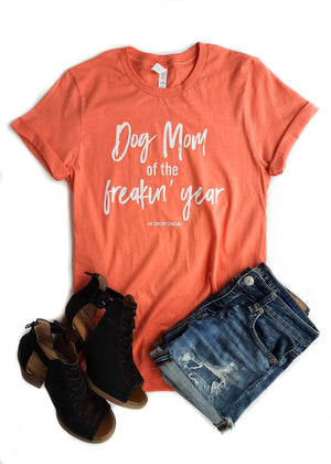 Coral Dog Mom of the Freakin' Year Graphic Tee