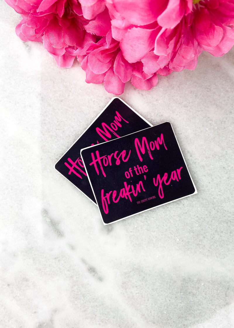 Horse Mom of the Freakin' Year Stickers- 2 Pack