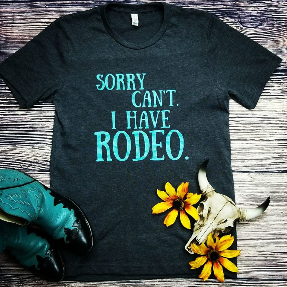 I Have Rodeo Graphic Tee