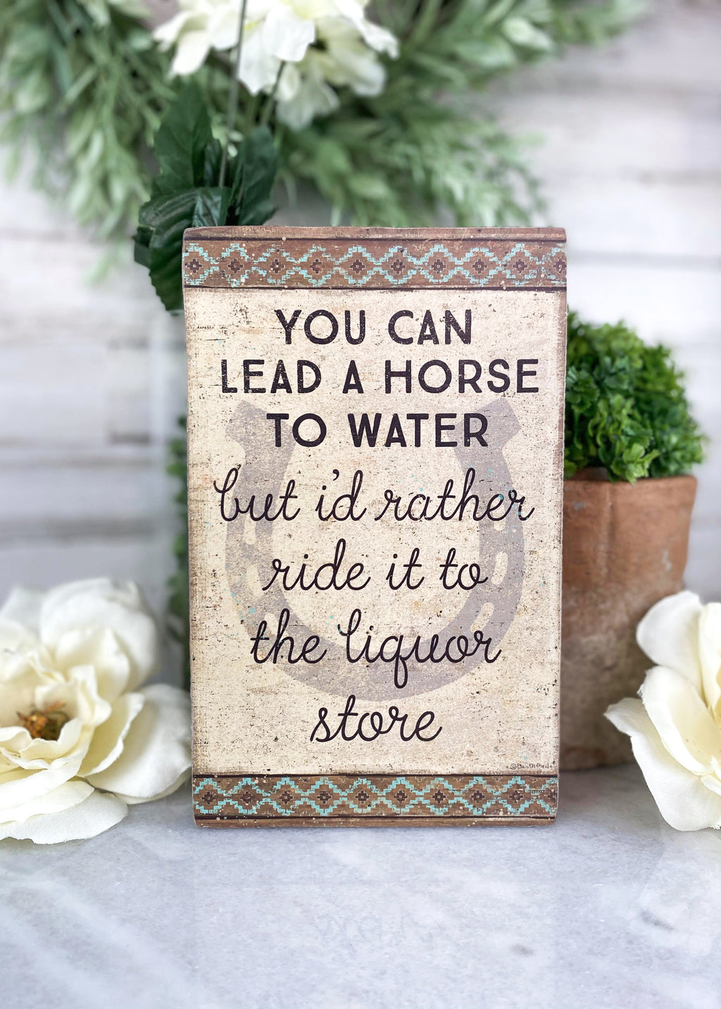 Lead A Horse Box Sign