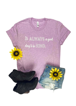 Lilac It's Always A Good Day Short Sleeve Graphic Tee