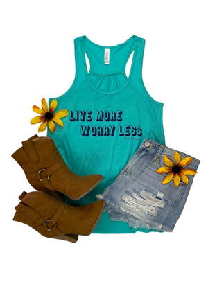 Teal Live More Worry Less Graphic Tank