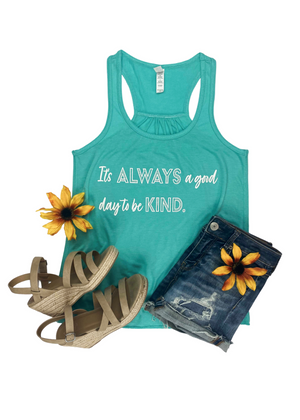 Teal It's Always A Good Day Graphic Tank Top