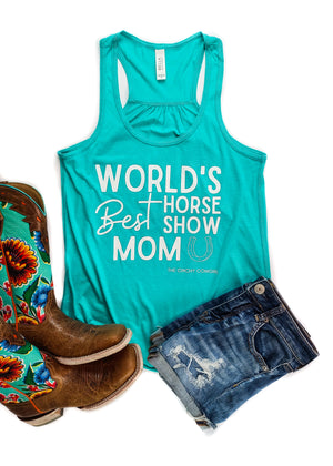 Teal World's Best Horse Show Mom Tank