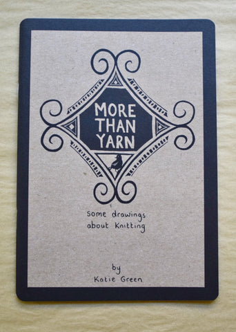 More Than Yarn zine by Katie Green