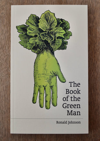 The Book of the Green Man by Ronald Johnson