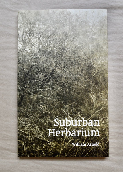 Suburban Herbarium by William Arnold