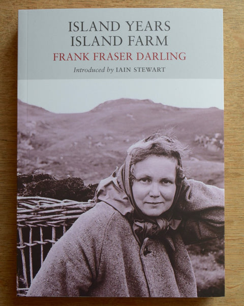 Island Years, Island Farm by Frank Fraser Darling
