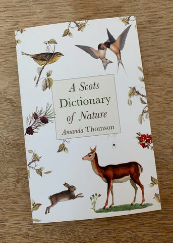 A Scots Dictionary of Nature by Amanda Thomson