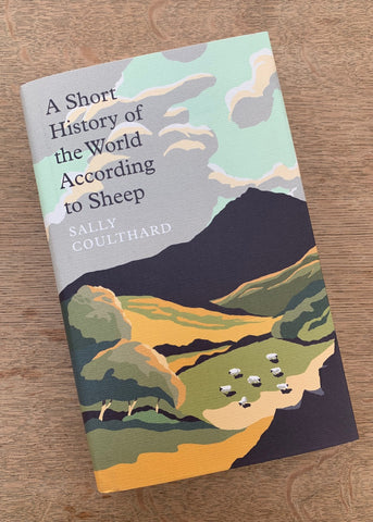 A Short History of the World According to Sheep by Sally Coulthard