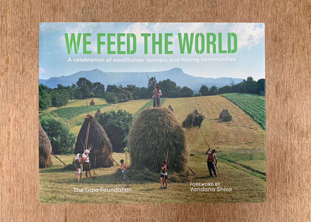 We Feed the World: A celebration of smallholder farmers and fishing communities