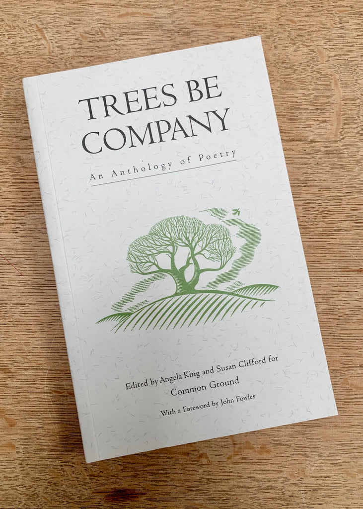 Trees Be Company - An Anthology of Poetry