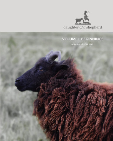 Daughter of a Shepherd Volume 1: Beginnings PRE-ORDER