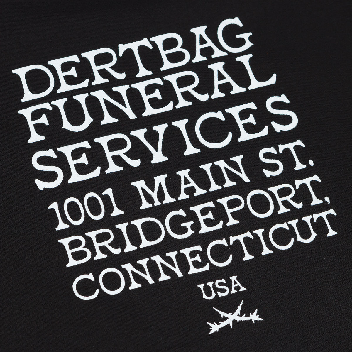 Dertbag Funeral Services T-Shirt - Black