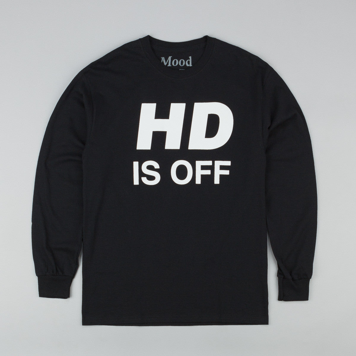 Mood NYC HD is OFF L/S T-Shirt - Black