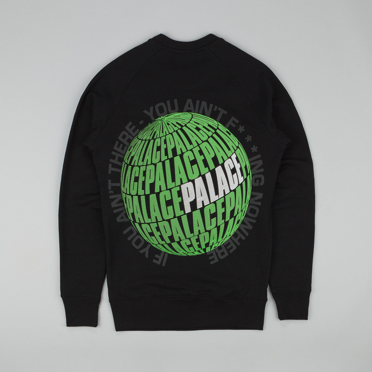 Palace If You Ain't There Crew Neck Sweatshirt - Black
