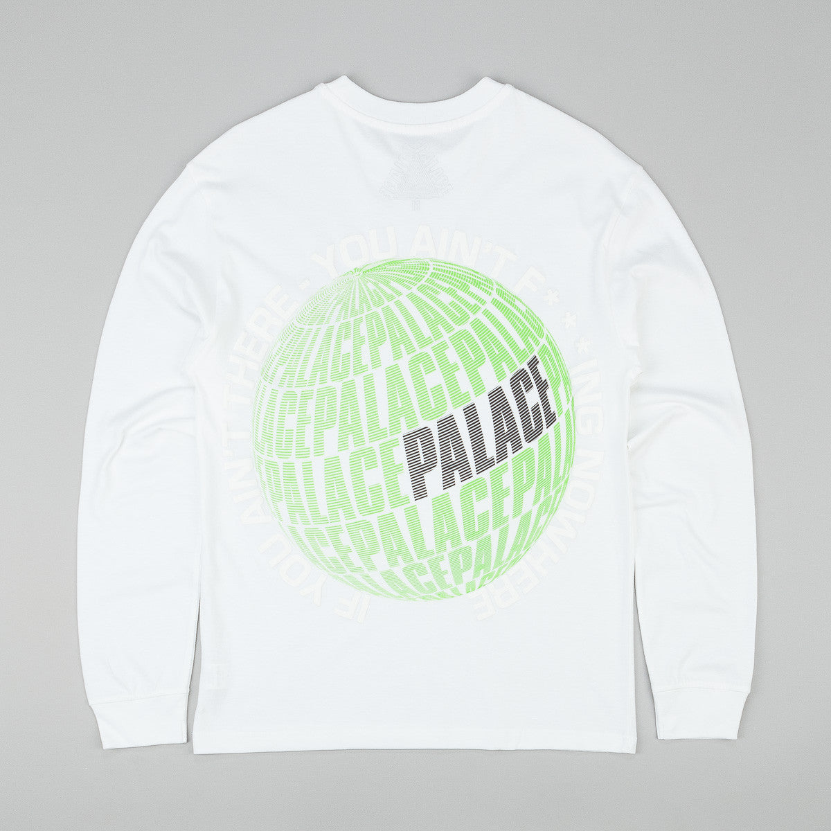 Palace If You Ain't There Long Sleeve T-Shirt - White