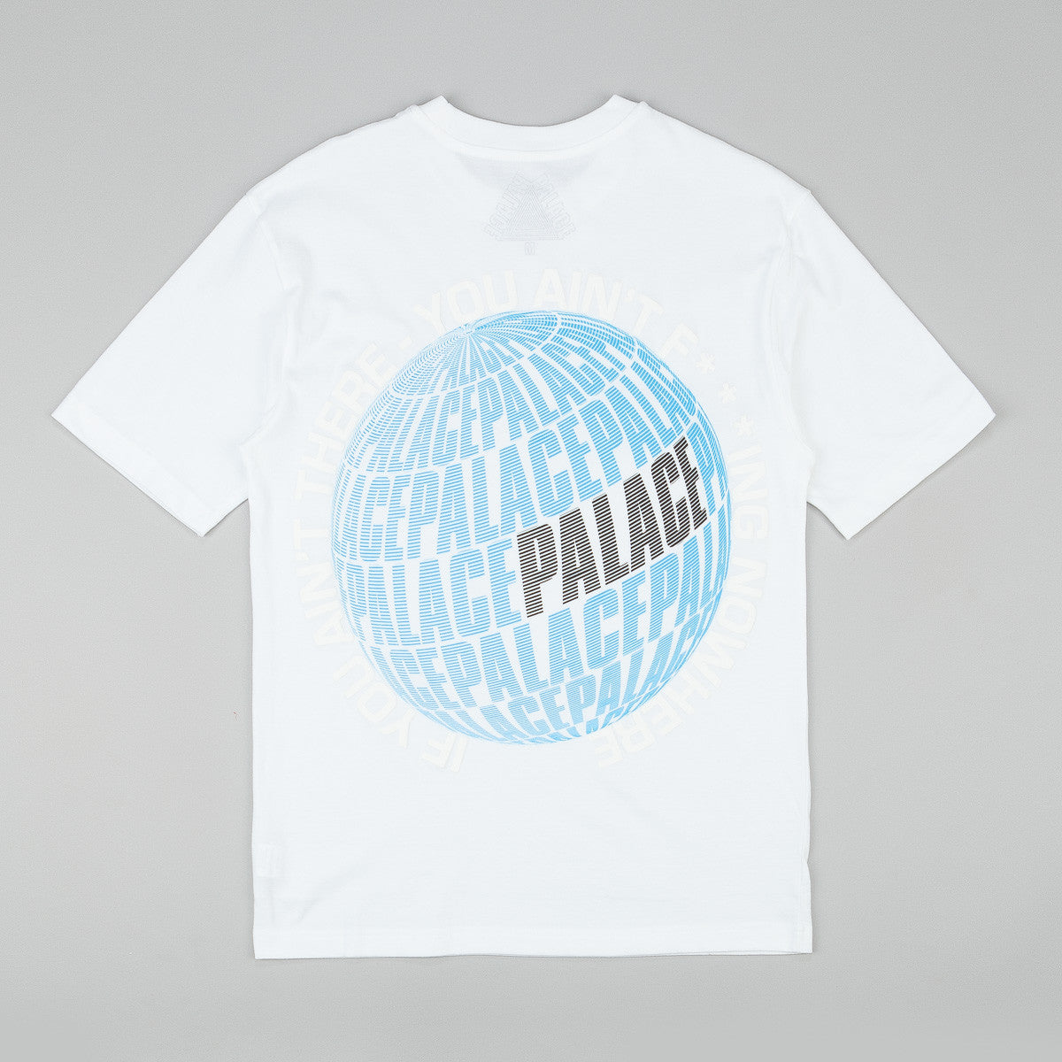 Palace If You Ain't There T-Shirt - White