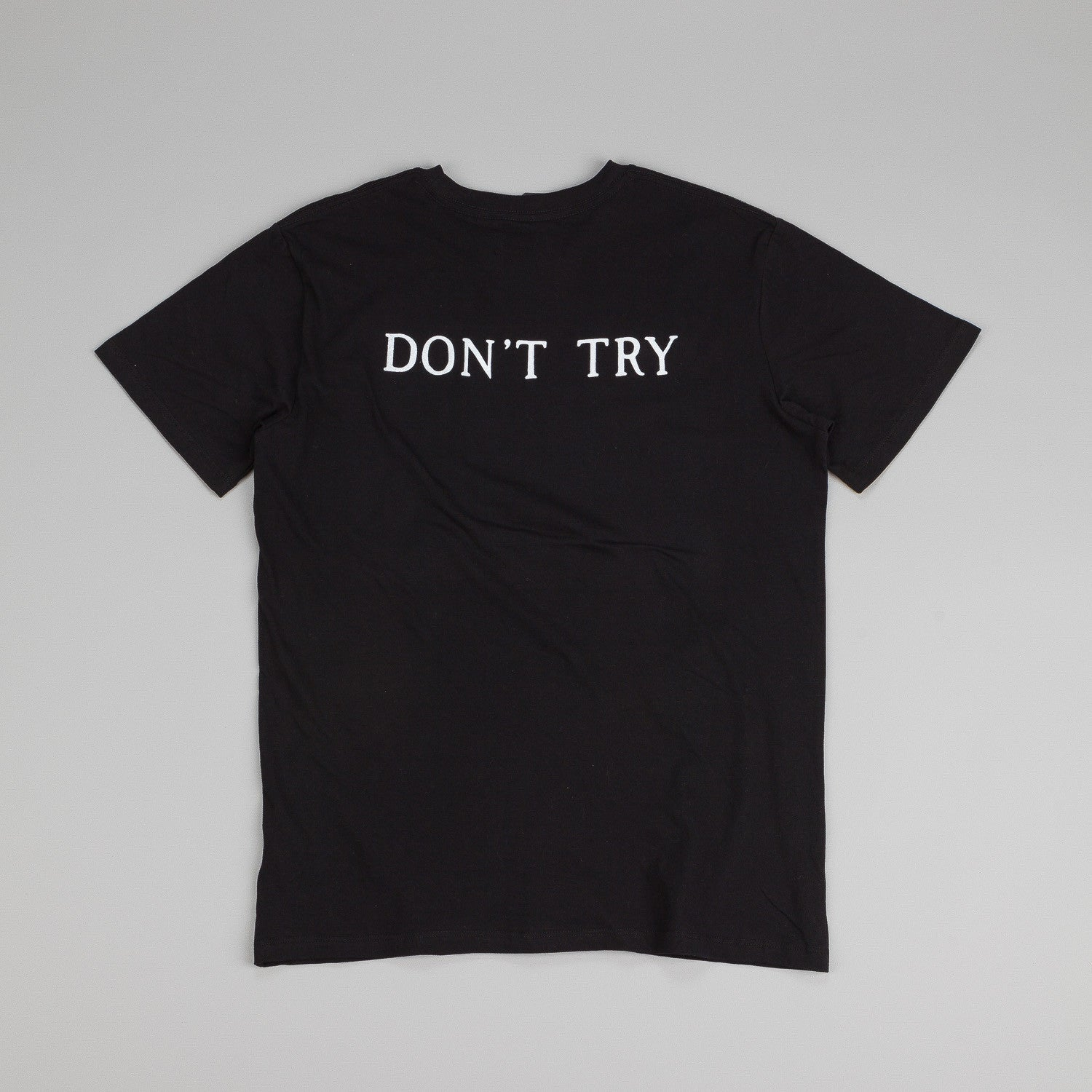 Raised By Wolves Don't Try T Shirt Black