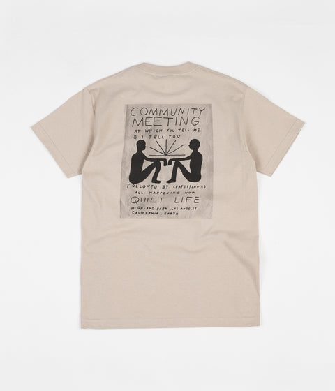 The Quiet Life Community Meeting T-Shirt - Sand