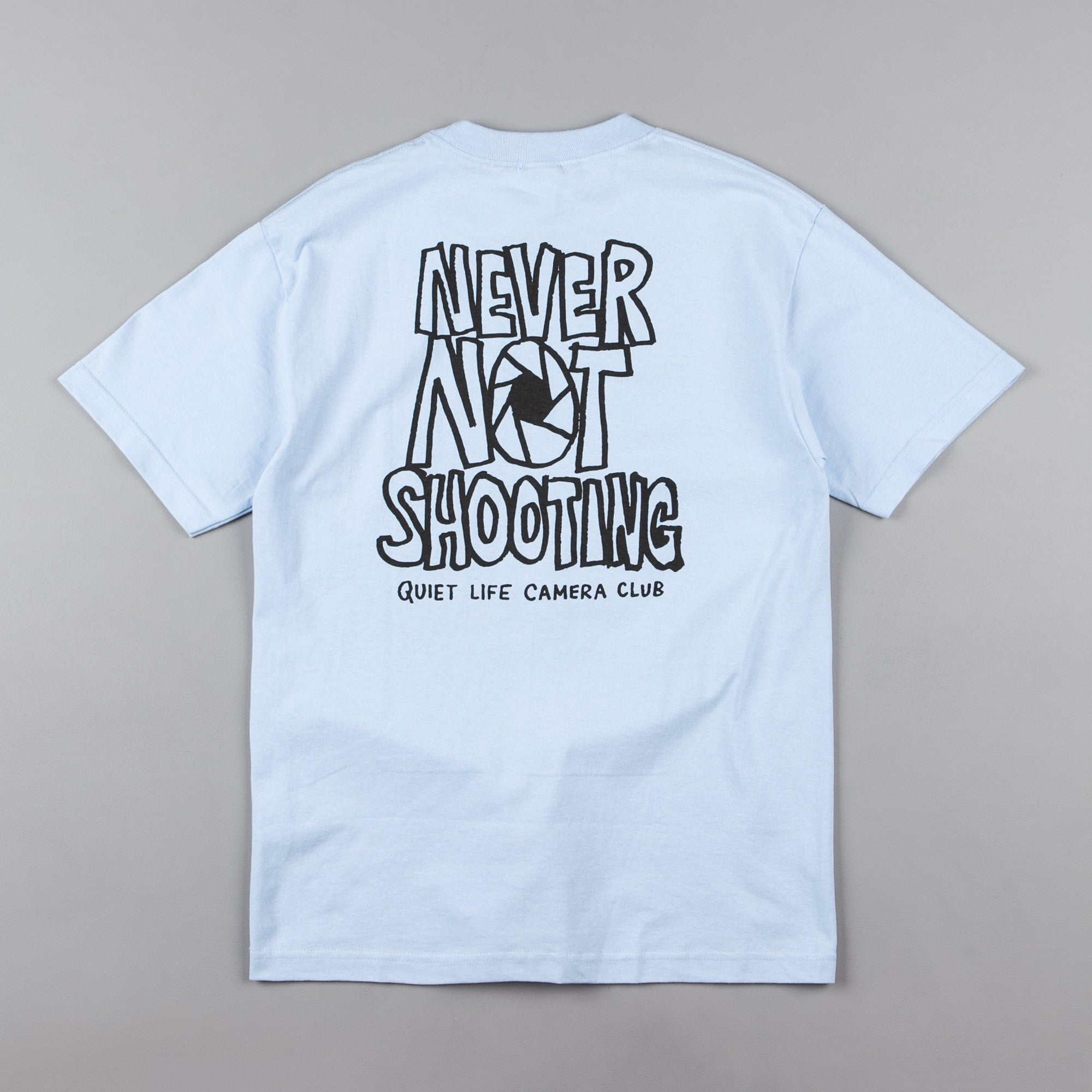 The Quiet Life Never Not Shooting T-Shirt - Light Blue