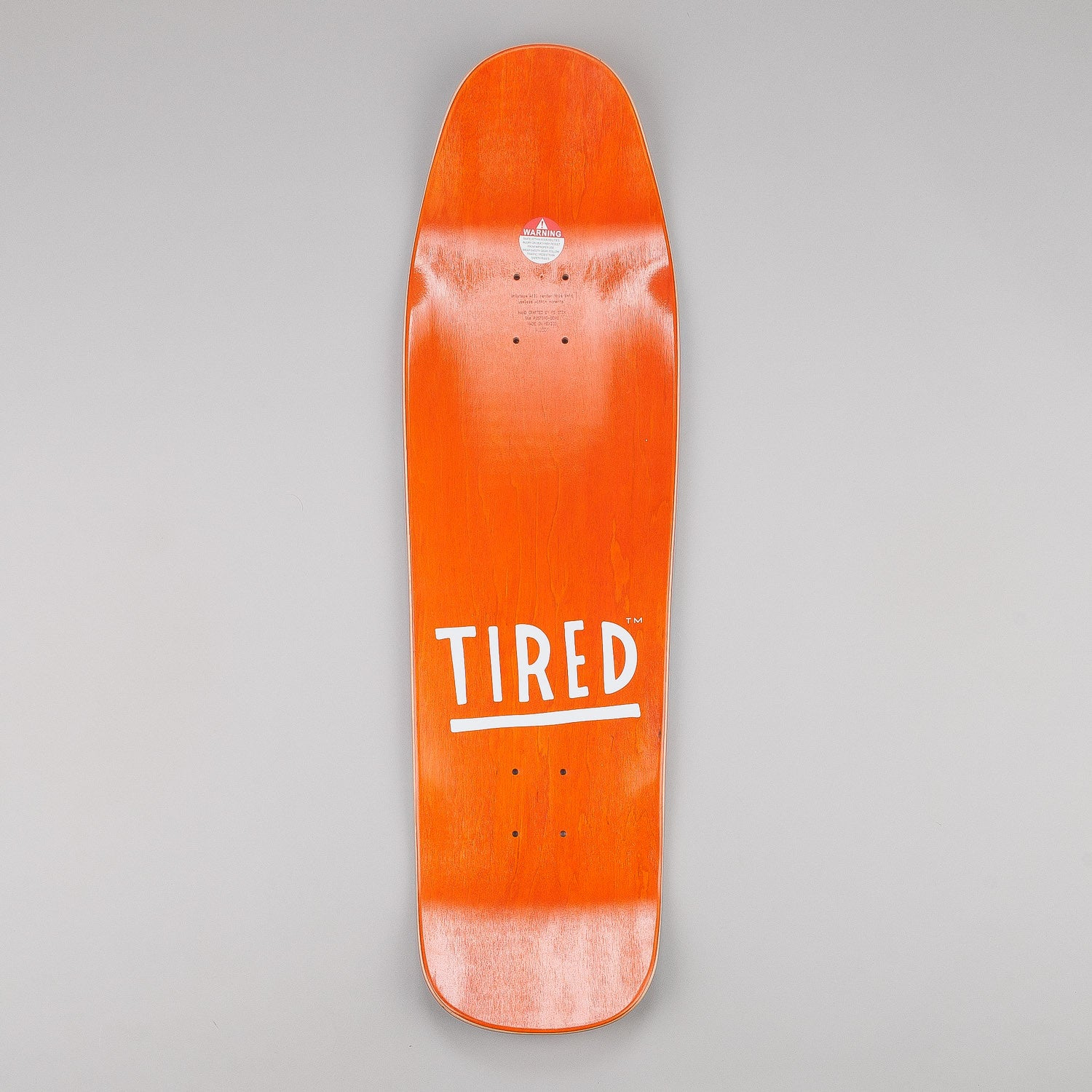 Tired Just So Tired Deck 9""
