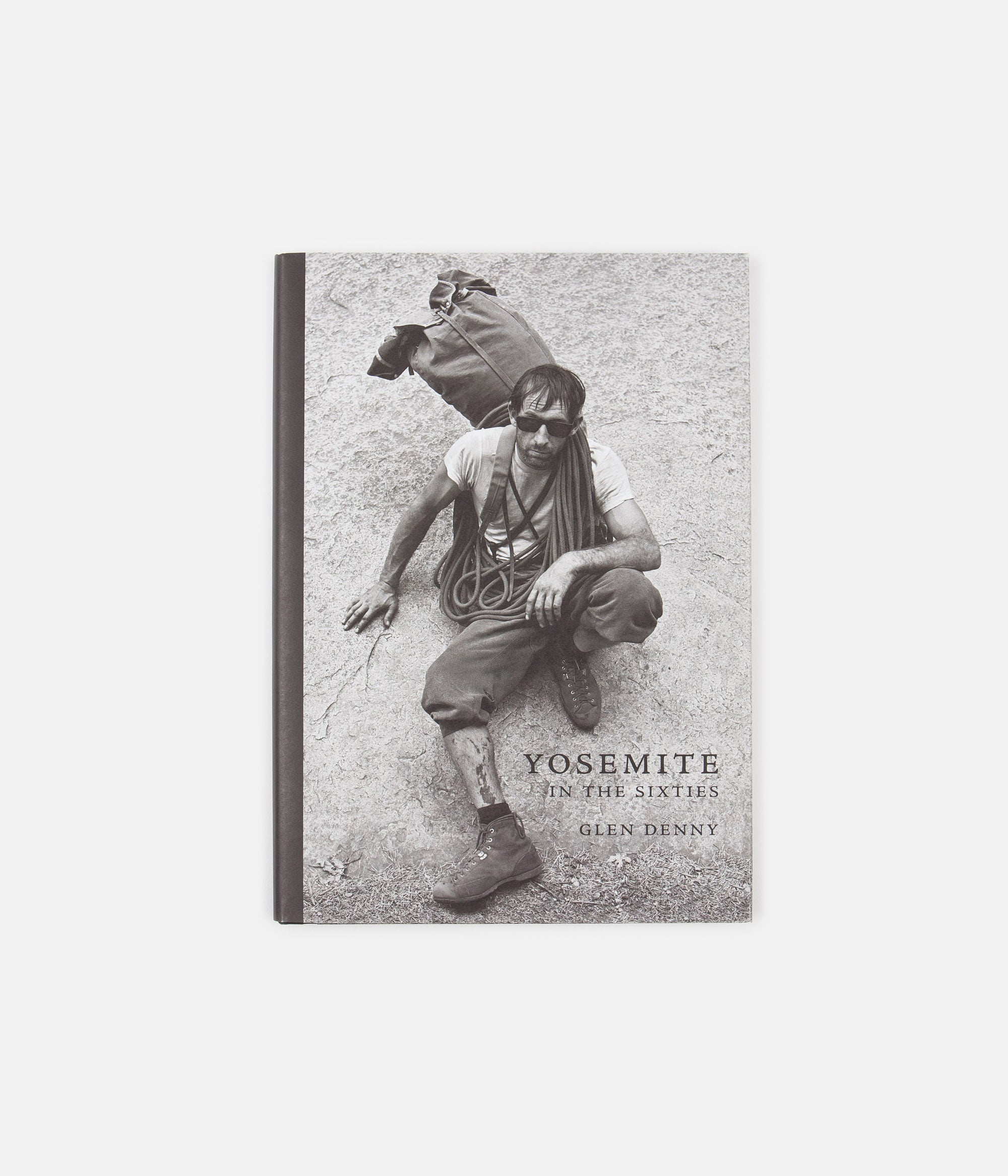 Yosemite in the Sixties (Hardcover) - Glen Denny