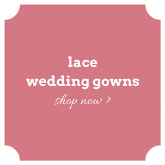 Shop lace wedding gowns