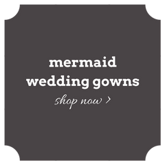 Shop mermaid wedding dresses