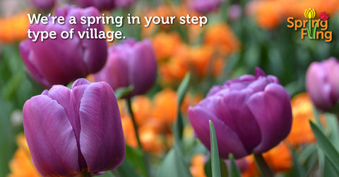 Spring is blooming in the Village!