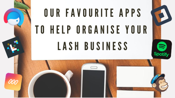 #79 - OUR TOP APPS TO HELP YOUR LASH BUSINESS