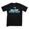 Premium T-Shirt | All Day Everyday