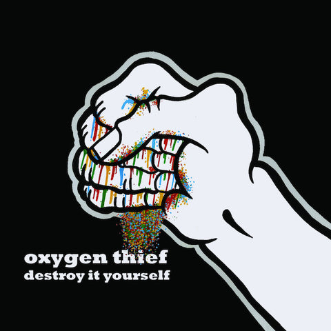 Oxygen Thief 'Destroy It Yourself' (full-album CD)