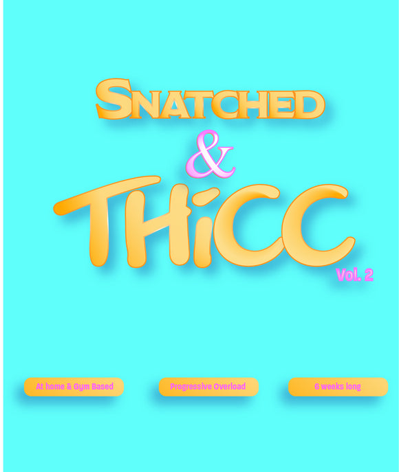 Snatched and Thicc Vol. 2
