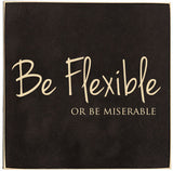 Be Flexible - Restful Home