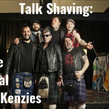 Talk Shaving; Paul McKenzie (The Real McKenzies)