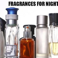 Fragrances For Night and Day