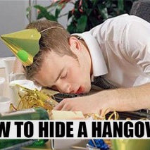 How To Hide A Hangover