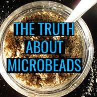 The Truth About Microbeads