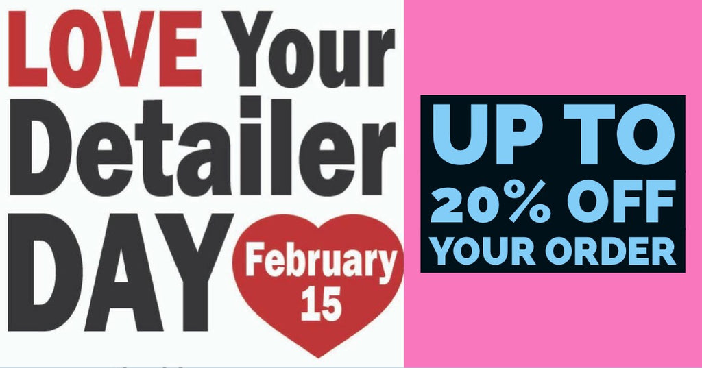 Love Your Detailer Day Sale - up to 20% off