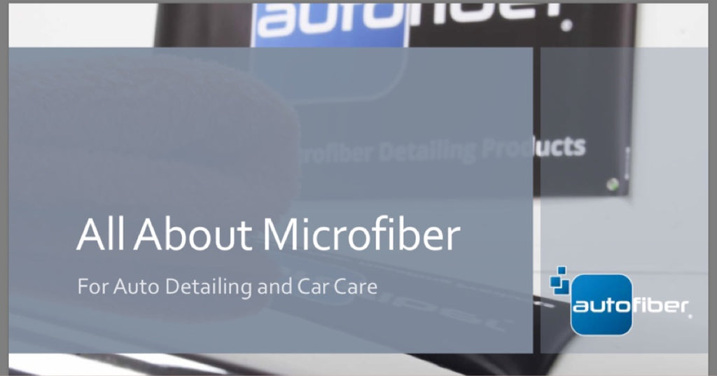 All About Microfiber for Auto Detailing (IDA Webinar)