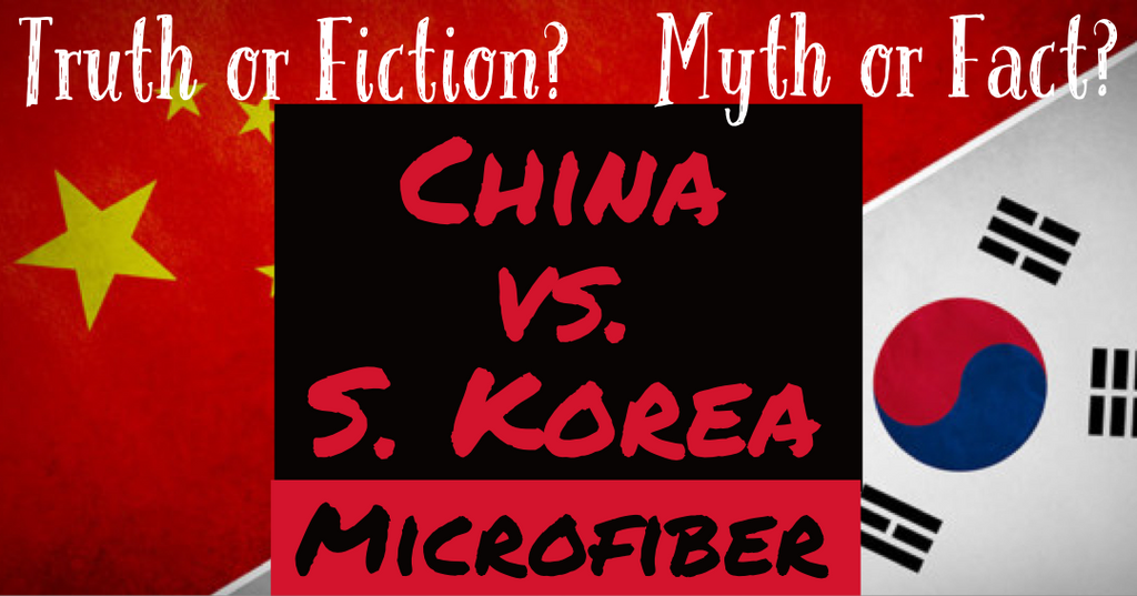 S. Korea vs. China - Is Korean Microfiber Better?