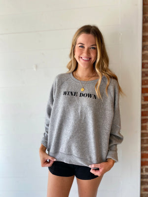 Wine Down/ Turn Up Sweatshirt